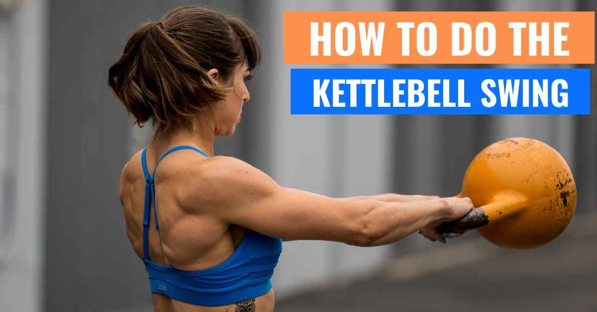 The Kettlebell Swing – A Great Glute Exercise