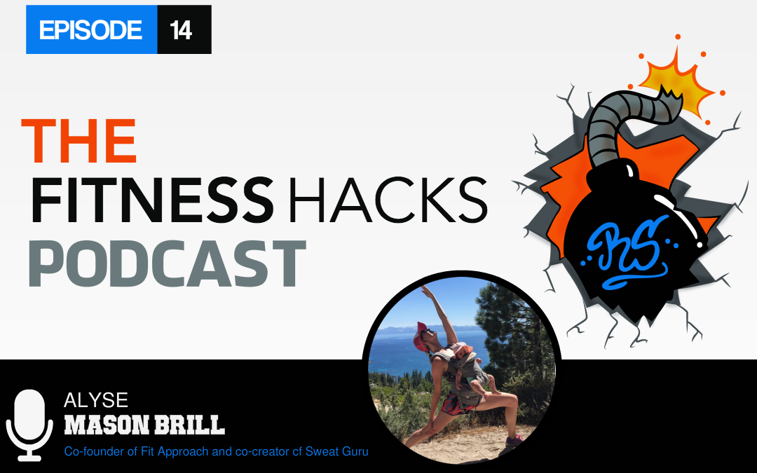 FHP 014: Alyse Mason Brill of Fit Approach and Sweat Guru