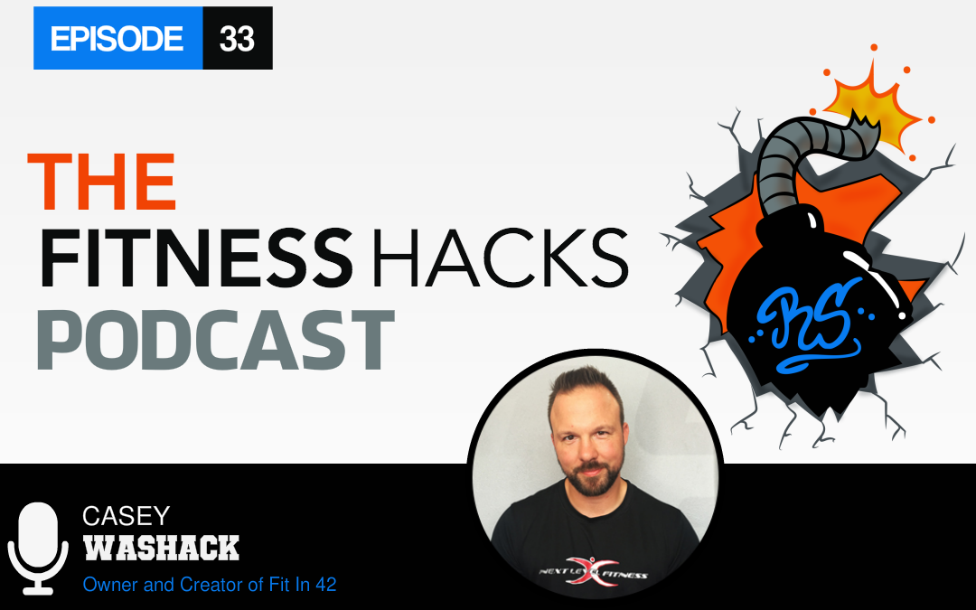 FHP 033: Casey Washack of Fit in 42