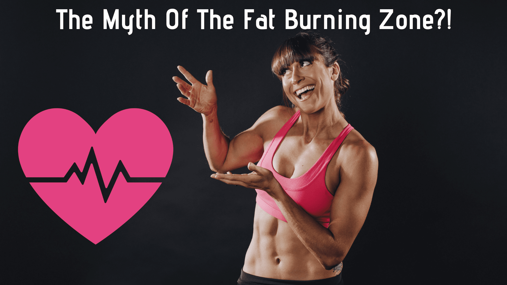 The Myth Of The Fat Burning Zone