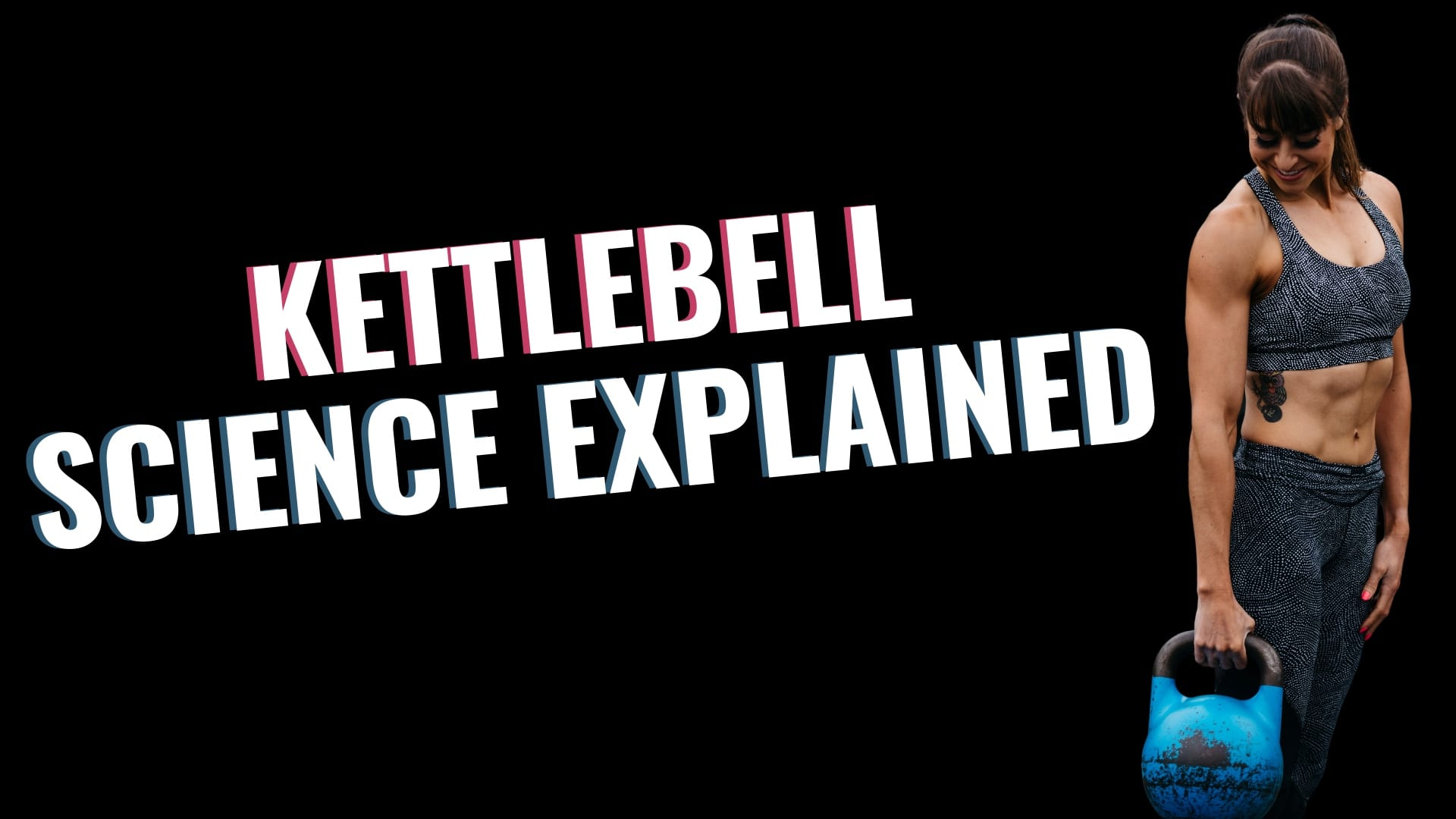 FHP S2:E2- The Fitness Hacks Podcast: The Science Behind Kettlebell Training