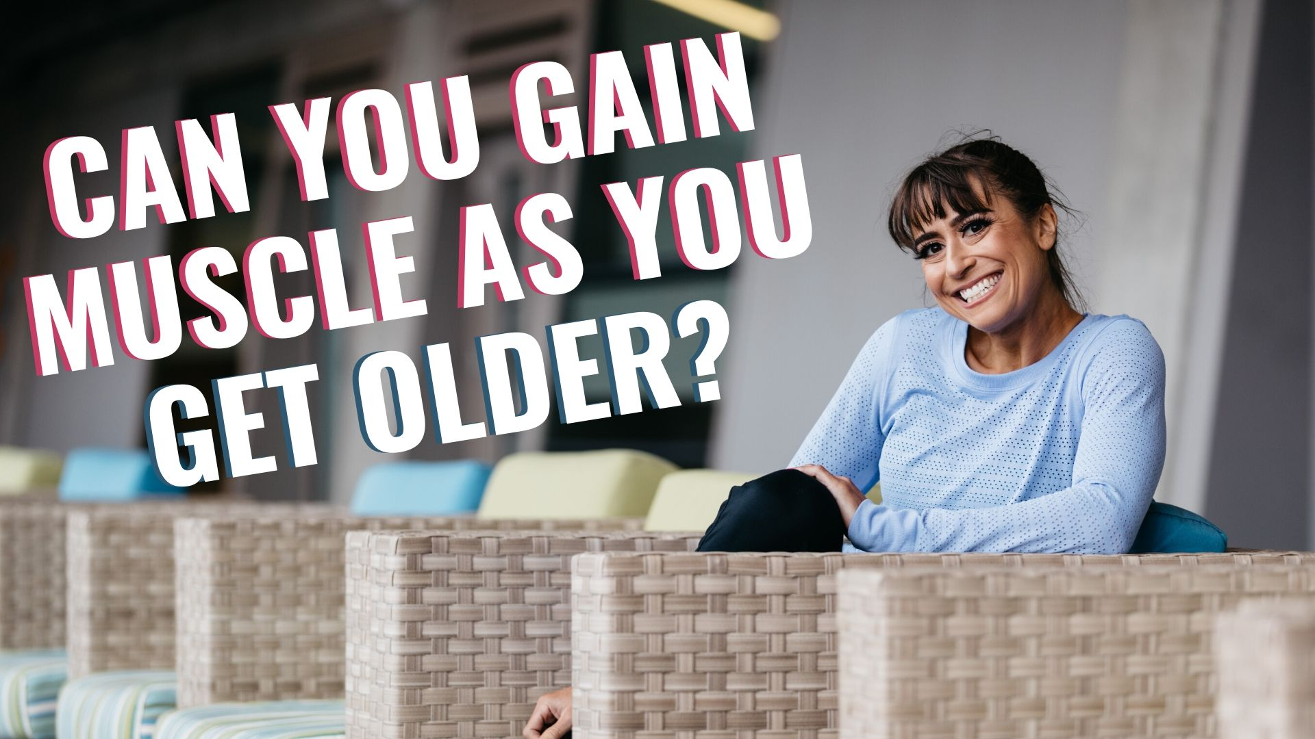FHP S2:E7 – Can You Gain Muscle As You Get Older? If So, How!?