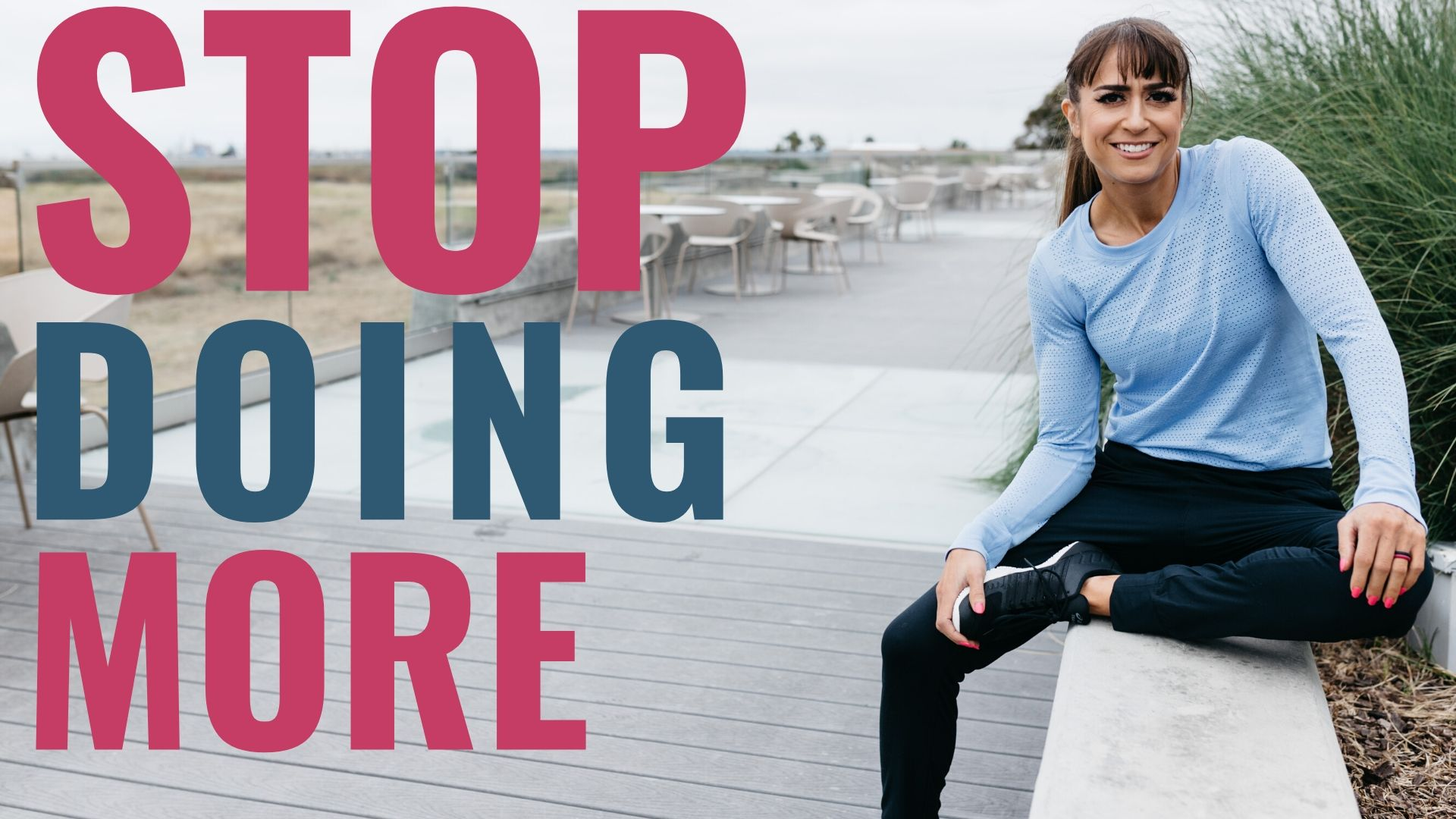 Stop Doing More Redefining Strength