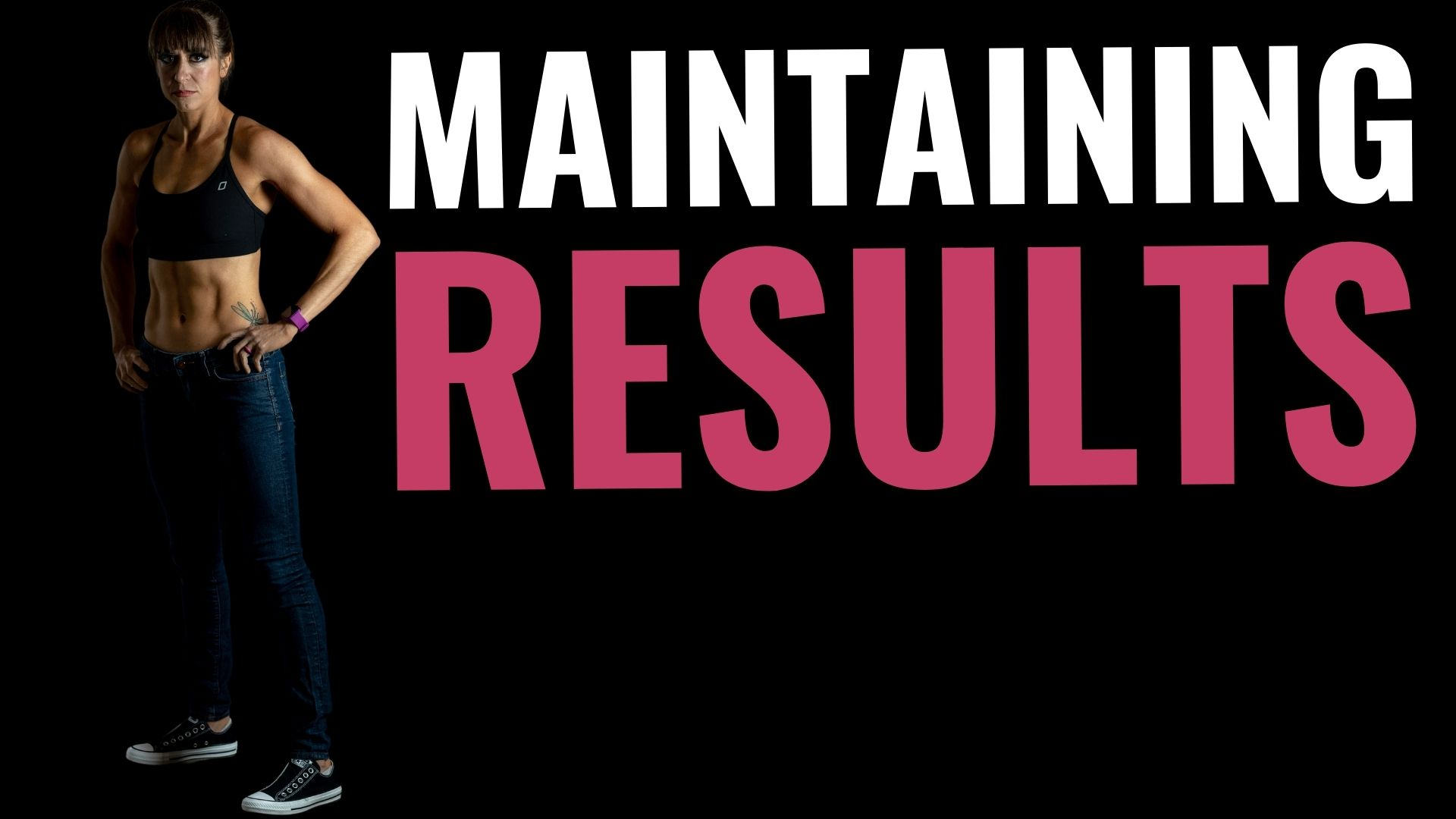 FHP S2:E29 – 5 Tips To Maintain Your Results