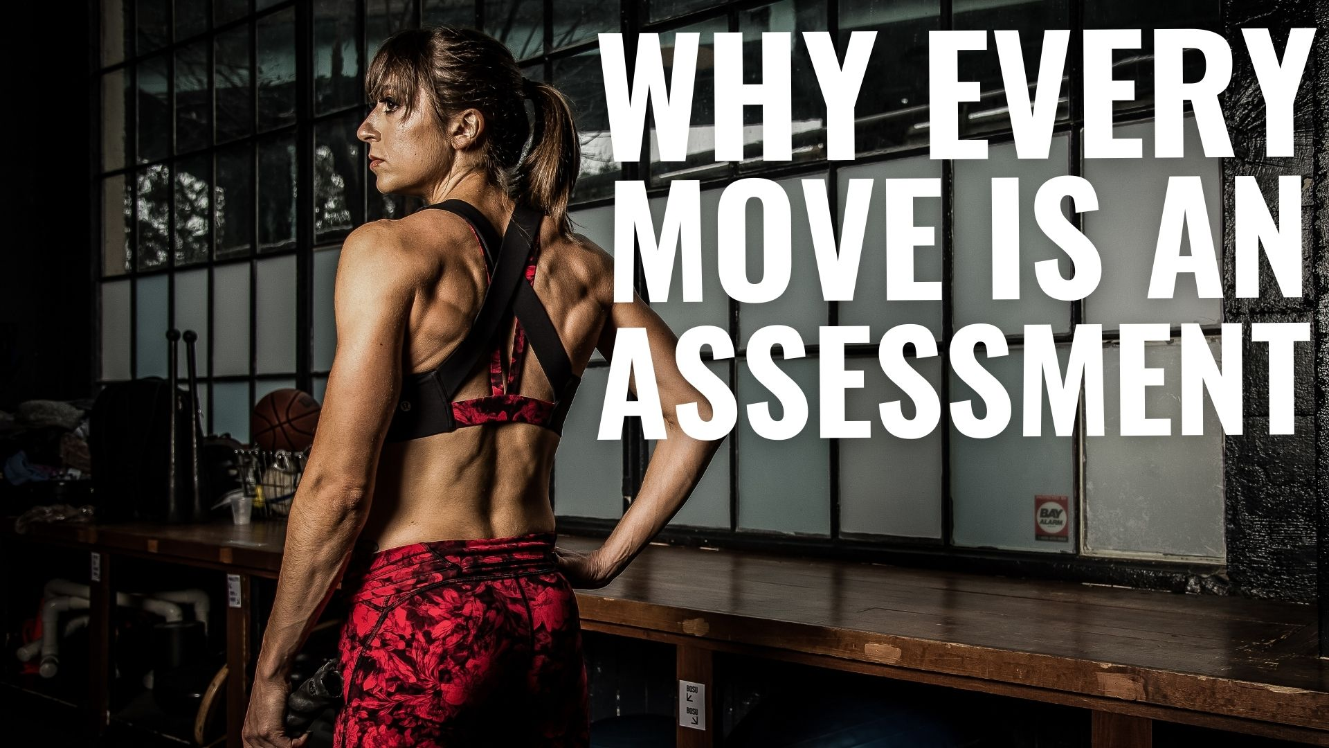 FHP S2: E43 – Why Every Move is an Assessment