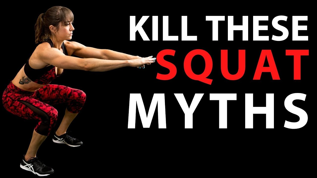 Fix Your Squat – 3 Squat Myths That Need To Die