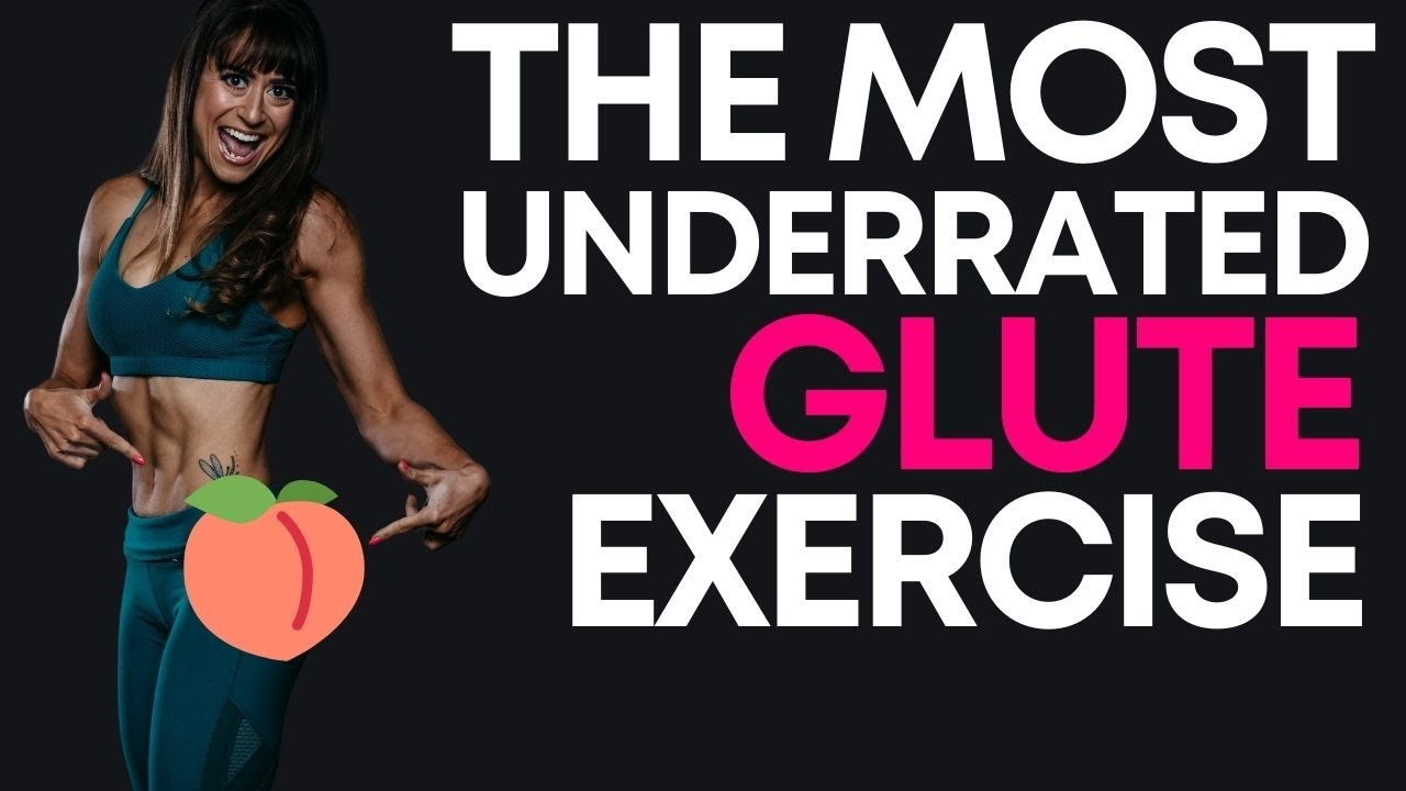 the Most Underrated Glute Exercise