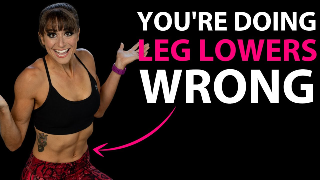 Leg Lowers – You're Doing it WRONG (3 tips to help)